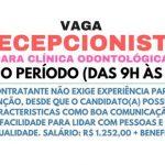 Contrata Recepcionista: VAGA PARA MEIO PERÍODO – CLÍNICA ODONTOLÓGICA.