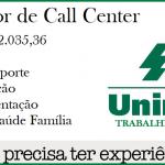 UNIMED ABRE VAGAS PARA OPERADOR DE CALL CENTER – SALÁRIO R$ 2.035,36+BENEFÍCIOS – NÃO É NECESSÁRIO TER EXPERIÊNCIA