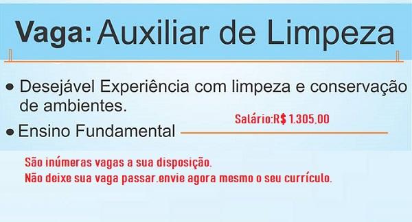 VAGAS PARA AUXILIAR DE LIMPEZA  – NÍVEL FUNDAMENTAL- SALÁRIO R$ 1.305,00 + CESTA BÁSICA.NÃO EXIGE EXPERIÊNCIA!