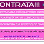 CONTRATA-SE RECEPCIONISTAS – Para Clínica petshop, Consultório Odontológico e Posto de Saúde.