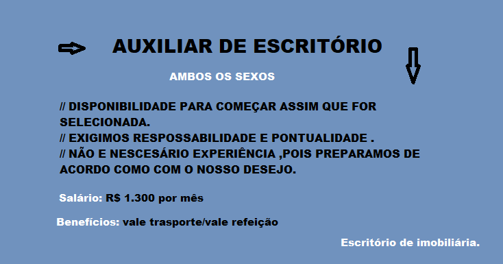 PRECISA – SE DE AUXILIAR DE ESCRITÓRIO – Ensino Médio Completo.
